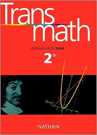 Transmath Seconde Eleve Edition 2000 Amazon Fr Barra Livres