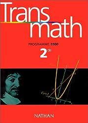 Transmath, seconde, élève, édition 2000