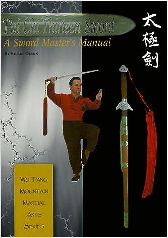 Tai Chi Thirteen Sword: A Sword Master's Manual: Stuart Alve