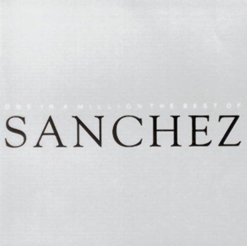 One In A Million: The Best Of Sanchez (Best Of Sanchez Reggae)