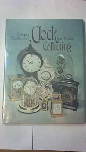 Antique Clocks and Clock Collecting