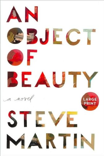 {AN OBJECT OF BEAUTY} BY Martin, Steve(Author)An Object of Beauty(Hardcover) ON 23 Nov 2010)
