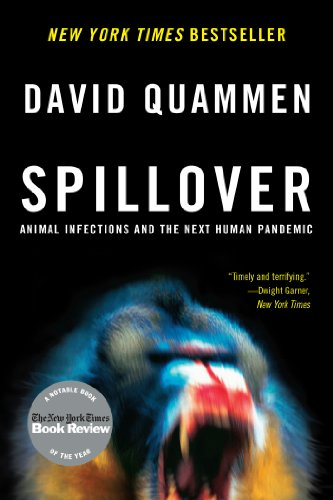 Spillover: Animal Infections and the Next Human Pandemic cover
