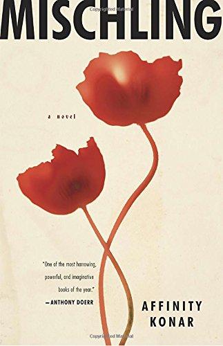 Mischling: A novel Affinity Konar