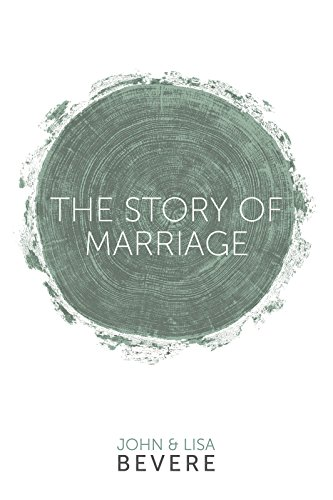 The story of marriage kindle edition by john bevere lisa bevere the story of marriage by bevere john bevere lisa fandeluxe Image collections