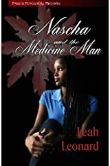 Nascha And The Medicine Man: Book One: Return of the Chindi by Leah Leonard (February 24,2011) Paperback