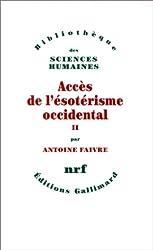 Accès de l'ésotérisme occidental (Tome 2)