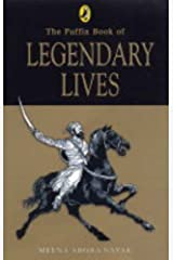 The Puffin Book of Legendary Lives Paperback