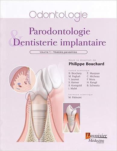 Livres gratuits en ligne Parodontologie & dentisterie implantaire : Volume 1, Médecine parodontale epub pdf