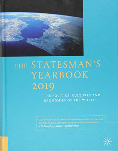 The Statesman's Yearbook 2019: The Politics, Cultures and Economies of the World