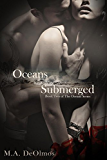 Oceans Submerged: Book Two, The Oceans Series