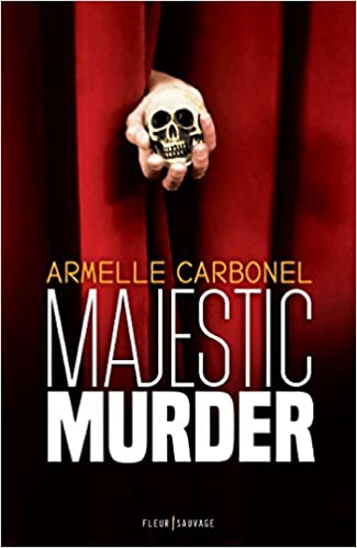 Majestic Murder de Armelle Carbonel 2017