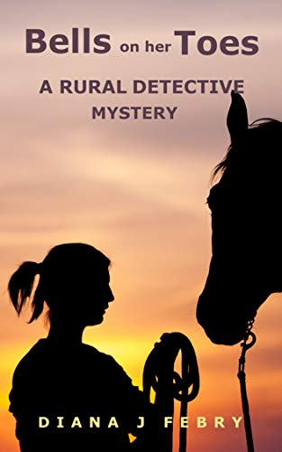 Bells on her Toes: A rural detective mystery (Peter Hatherall Mystery Book 2)