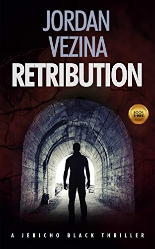 Retribution: The Cold War is about to explode  (A Jericho Black Thriller  Book 4)