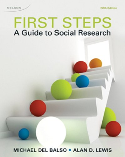 First Steps: A Guide To Social Research