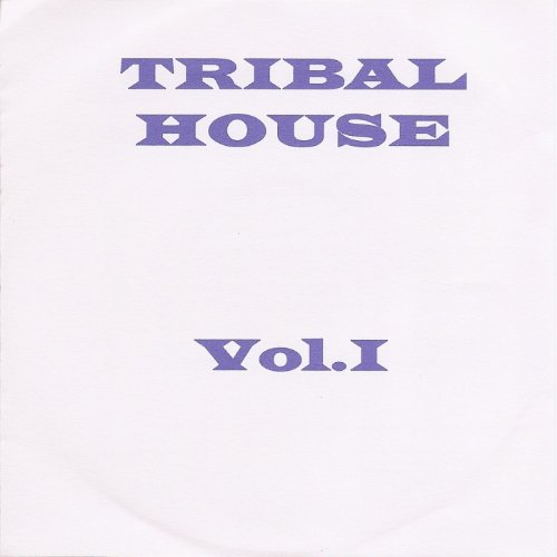 Tribal house vol 1 pace orsini vancini for Tribal house music