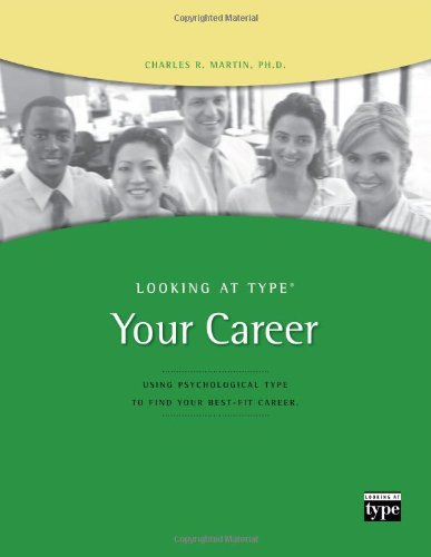 Looking at Type: Your Career