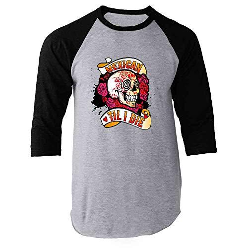 Mexican Til I Die Sugar Skull Dia de Los Muertos Black L Raglan Baseball Tee Shirt (Day Of The Dead Skull Sleeve Tattoo Ideas)