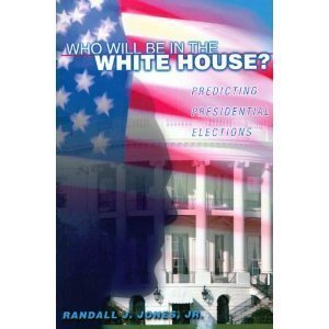 Who Will Be in the White House?: Predicting Presidential Elections