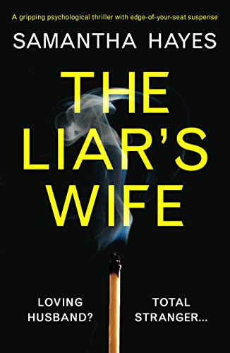 The Liar's Wife: A gripping psychological thriller with edge-of-your-seat suspense ()