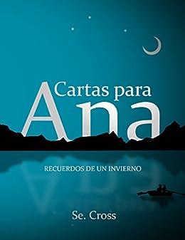 Amazon.com: Cartas para Ana: Recuerdos de un invierno ...