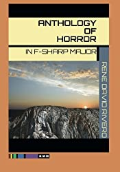 Anthology of Horror in F-Sharp Major