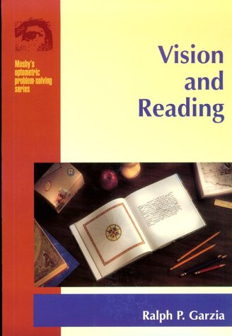 Vision And Reading (Mosby's Optometric Problem Solving Series)