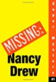Where's Nancy? (Nancy Drew: Girl Detective Super Mystery #1)