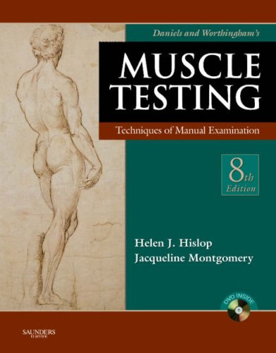 Daniels and Worthingham's Muscle Testing: Techniques of Manual Examination (Daniels & Worthington's Muscle Testing (Hislop))