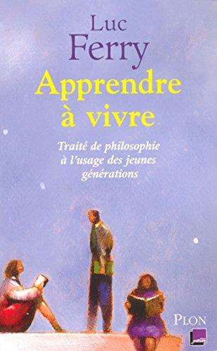 Apprendre à vivre (French Edition) by [FERRY, Luc]