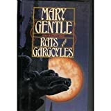 Rats and Gargoyles, Mary Gentle, 0451451066