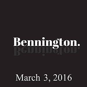 Bennington, March 3, 2016 Radio/TV Program
