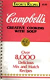 Campbell s Creative Cooking with Soup