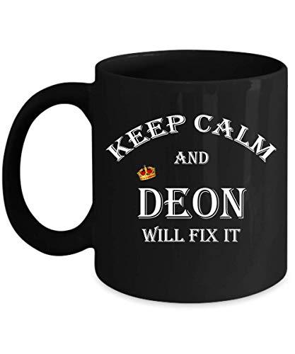 Keep Calm And DEON Will Fix It 11oz Mug Gift Black Mug Gift, Family Mugs
