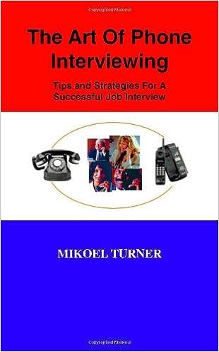 Ein Buch von Google Books herunterladen The Art of Phone Interviewing: Tips and Strategies for a Successful Job Interview 1553693078 FB2