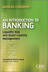 An Introduction to Banking: Liquidity Risk and Asset-Liability Management (Securities & Institute)