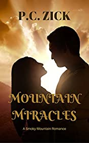 Mountain Miracles (Smoky Mountain Romance Book 3)