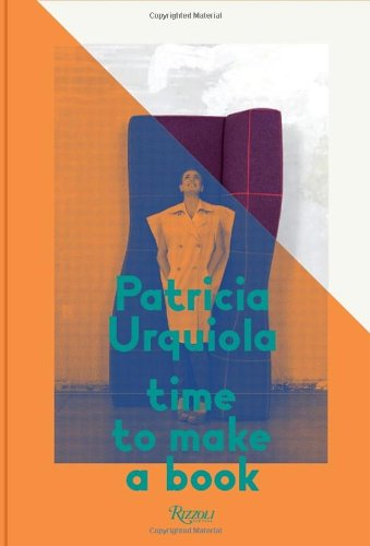 Patricia Urquiola: Time to Make a Book by Rizzoli