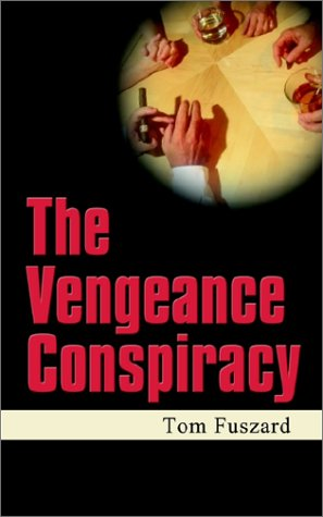 The Vengeance Conspiracy from Brand: AuthorHouse