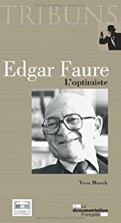 Edgar Faure : l'optimiste, Marek, Yves