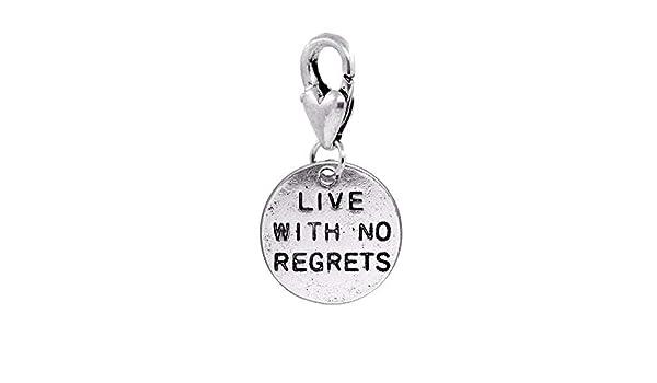 Live With No Regrets Inspirational Phrase Lobster Clip Dangle Charm for Bracelet