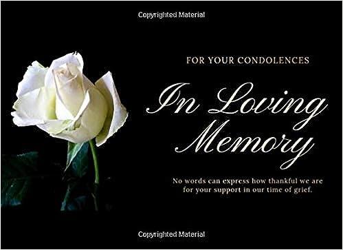 Guest Book. In Loving Memory