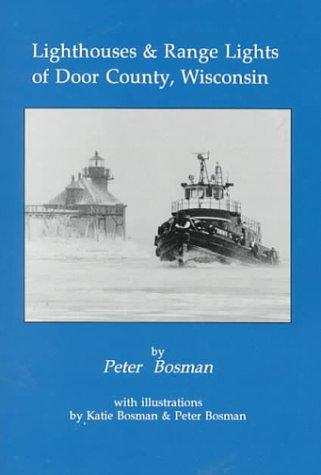 Door County Lighthouse (Lighthouses & Range Lights of Door County, Wisconsin)