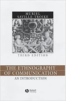 Ethnography of Communication 3e: An Introduction (Language in Society)