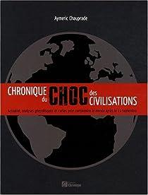 Chronique du choc des civilisations par Chauprade