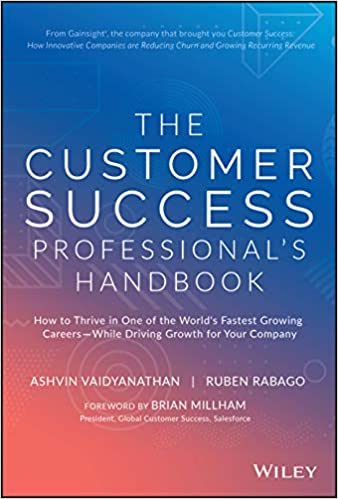 The Customer Success Professional's Handbook: How to Thrive