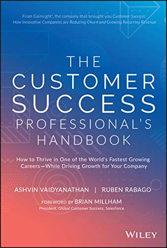 The Customer Success Professional's Handbook: How