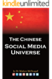 The Chinese Social Media Universe (English Edition)