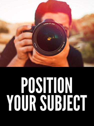 How to Position Your Subject | Photography (Jones Photo Art)
