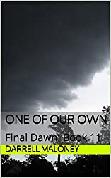 One of Our Own: Final Dawn: Book 11